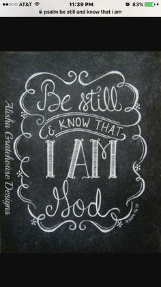 Scripture Chalkboard Art Print - Be Still & Know That I Am God, Psalm - Hand-Lettered Bible Verse Print Scripture Chalkboard Art, Chalkboard Writing, Chalkboard Lettering, Chalkboard Designs, Chalkboard Decor, Chalkboard Quotes, Chalkboard Doodles, Blackboard Art, Lettering Art