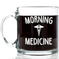 Morning Medicine Funny Glass Coffee Mug 13 oz - Best Mother's Day Gift For Mom - Birthday Present For Men & Women Male or Female - Cool Gift For a Doctor Nurse Dentist Medical Student Residents Nurse Mugs, Nurse Gifts, Medical Gifts, Mother Day Gifts, Gifts For Mom, Valentines Quotes Funny, Birthday Presents For Men, Unique Valentines Day Gifts, Nursing Accessories