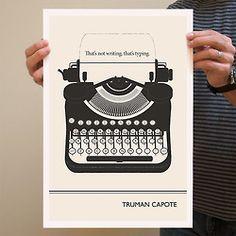 Do you prefer to write or type? |Truman Capote.