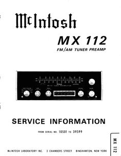 McIntosh MX-112 , Original Service Manual PDF format suitable for all Windows , Linux and DOWNLOAD