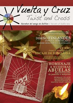 Vuelta y Cruz Nº3: Revista de bolillos / Twist and Cross N.3: Bobbin lace magazine (11€)