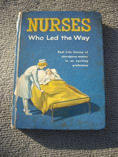 Nurses Who Led the Way Vintage Stories.