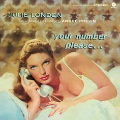 Julie London - Your Number, Please…