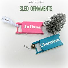 Tutorial: Personalized Sled Ornaments
