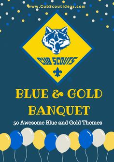Need help planning your Cub Scout Blue and Gold Banquet? Check out this roundup of 6 Blue and Gold Banquet planning guides! Boy Scouts, Cub Scouts Wolf, Tiger Scouts, Cub Scout Law, Cub Scout Uniform, Scout Leader, Scout Mom, Cub Scout Skits, Cub Scout Activities