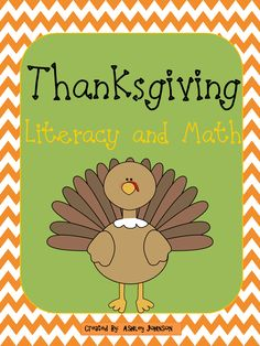 Thanksgiving Literacy and Math activities Common Core aligned. This packet is a great way to get them engaged in Thanksgiving Literacy and Math themed activities. This unit can be taught in whole group, literacy centers, and Math Stations. Common Core Aligned.