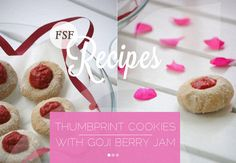 FSF Recipes: Thumbprint Cookies with Goji Berry Jam