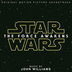 Star Wars: The Force Awakens (Original Motion Picture Soundtrack) / John Williams available via Hoopla