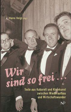 Wir sind so frei - Texte aus Kabarett und Kleinkunst - Wiederaufbau Hans Weigl Theater, Movies, Movie Posters, Ebay, Small Art, Prints, Film Poster, Theatre, Films