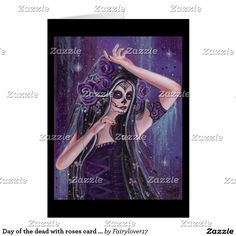 Day of the dead with roses card by Renee Lavoie