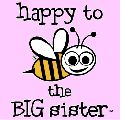 Happy to bee the BIG Sister! Just $12.99! http://www.bee-teesstore.com/baby-bee-stuff/ #moms #baby #clothes