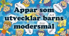 Sammanställning över bra pedagogiska appar som utvecklar barns modersmål.