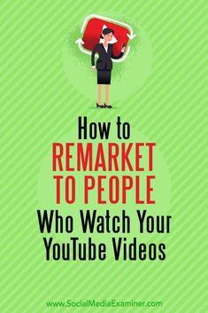 Want to increase your YouTube subscribers? Wondering how to retarget YouTube video viewers with YouTube ads? In this article, you'll discover how to create a YouTube remarketing campaign with Google AdWords. #YouTube #SocialMedia #SocialMediaMarketing #SocialMediaExaminer