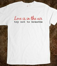 Anti-Valentines Day tshirt