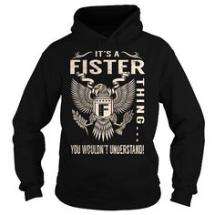 I Love Its a FISTER Thing You Wouldnt Understand - Last Name, Surname T-Shirt (Eagle) Shirts & Tees
