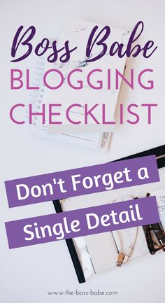 Blogging Checklist - Don't forget a single detail
