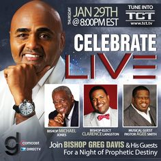 Watch #CelebrateLive hosted by Bishop Greg Davis Thursday, Jan. 29th, 2015 on TCT Family at 8p/7c!
