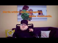 Martin erklärt den Montagswitz seiner Assistentin - YouTube