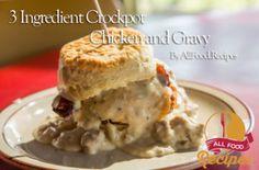 3 Ingredient Crockpot Chicken and Gravy