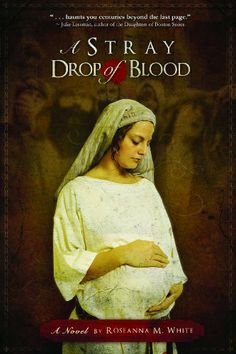 A Stray Drop of Blood by Roseanna M. White, http://www.amazon.com/dp/0976544466/ref=cm_sw_r_pi_dp_t8Aktb1J27YZ5