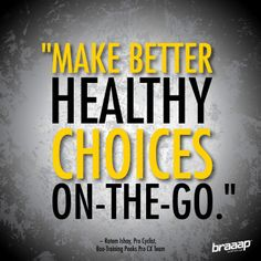 """""""Make healthy choices on the go."""" @Rotem_Ishay, Braaap Athlete #motivation #nutrition"""