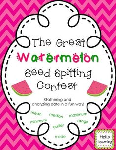 Data Landmarks- Watermelon Seed Spitting Contest- gather data on watermelon seed spit distances, organize data, and analyze the numbers to find data landmarks- by Hello Learning   $