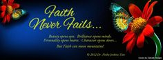 FAITH... What power! ♥