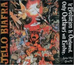 Jello Biafra - If Evolution Is Outlawed Only Outlaws