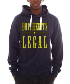 Do It Like It's Legal - Navy - Straight Hoodie