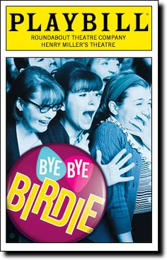 Bye Bye Birdie Playbill Covers on Broadway - Information, Cast, Crew, Synopsis and Photos - Playbill Vault Broadway Plays, Broadway Theatre, Musical Theatre, Broadway Shows, Broadway Posters, Theater, Theatre Geek, Bye Bye Birdie, John Stamos