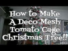 Make a Deco Mesh Tomato Cage Christmas Tree!! Noreen's Kitchen - YouTube