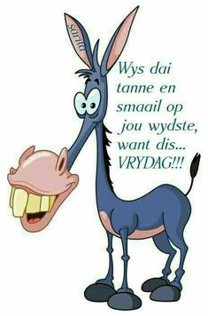 Afrikaanse Quotes, Goeie More, Good Morning Quotes, Have A Great Day, Deep Thoughts, Happy Friday, Verses, Qoutes, Whimsical