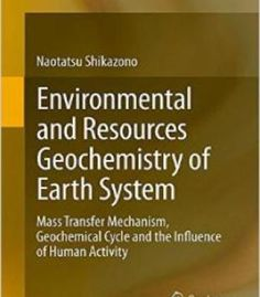 Environmental And Resources Geochemistry Of Earth System PDF