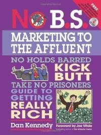 No BS Marketing....Dan Kennedy