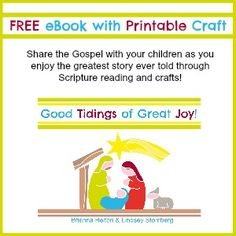 FREE colorful children's eBook with easy-to-make craft for teaching the Nativity to your children.  Share the Gospel with your children's hearts this holiday season.