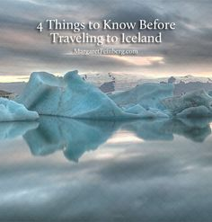 4 Things We Wish We Would Have Known Before Travelling to Iceland