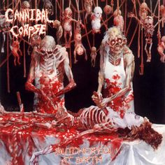 No. 3: Cannibal Corpse, Butchered At Birth (1991) Cannibal Corpse hurdle the line between cool and fodder for institutionalization with a waayyyyy too offensive display of dead babies on hooks.