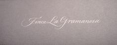 Finca La Gramanosa | by Catannea  Calligraphy by Amanda Adams