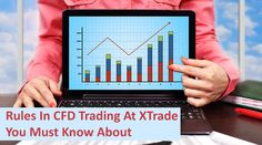 Rules In CFD Trading At XTrade You Must Know About - #CfdTrading, #Investments http://www.dotcomwomen.com/biz/rules-cfd-trading-xtrade-must-know/23748/