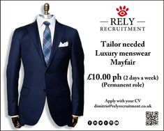 Tailor required (luxury menswear store) Part time : 2 Days a week : Permanent role: £10 per hour Renowned luxury menswear company requires a tailor that has a high standard of menswear alteration experience. Apply with CV to dimitris@relyrecruitment.co.uk  #luxuryretail #luxuryjobs #mensweartailor #bondstreet #harrods #knightsbridge