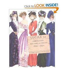 Lucile Ltd.: London, Paris, New York and Chicago: 1890s-1930s