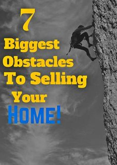 7 Biggest Obstacles of Selling a Property: http://massrealestatenews.com/7-biggest-obstacles-of-selling-a-property/