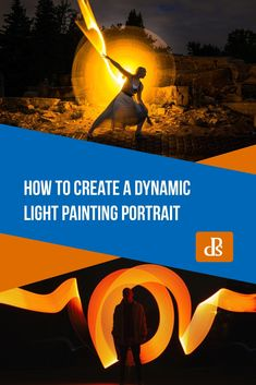 How to Create a Dynamic Light Painting Portrait Digital Photography School, Light Painting, Portrait Photography, Create, Movie Posters, Places, Art, Craft Art, Kunst