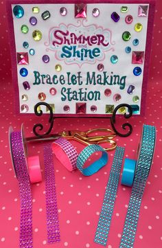 Shimmer and Shine Bracelet Making Station