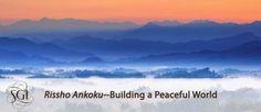 The Buddhism of Nichiren Daishonin: Rissho ankoku - On establishing the correct teachi...
