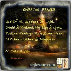 I'm an empath, so glad I found this.Empaths Prayer by Autumn Wind Paranormal, Wiccan Witch, Magick Spells, Magick Book, Pagan Witchcraft, Curse Spells, Mantra, Affirmations, Smudging Prayer