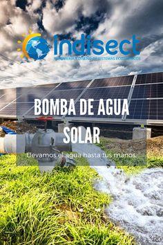 El bombeo de agua solar es una alternativa segura, económica y sustentable, que permite incorporar la energía del sol para su funcionamiento, dejando atrás el uso de combustibles o luz eléctrica Bombeo Solar, Solar Powered Water Pump, Water Bombs, Electric Light, Small Farm, Alternative Energy, Renewable Energy, Solar Power