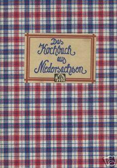 Das Kochbuch aus Niedersachsen