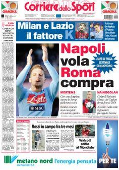 la #primapagina di oggi: #Juve in fuga, le rivali si muovono. #Napoli vola e #Roma compra. #Milan e #Lazio il fattore K.