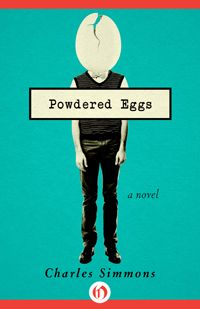Powdered Eggs - editions Openroadmedia - US